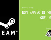 STEAM – Non sapevo di volere quel gioco