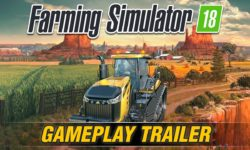 Farming Simulator 18 – Diffusi il gameplay trailer e la data di lancio