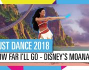 "Just Dance 2018 – Arriva la modalità KIds e il tema del classico Disney Oceania, ""How Far I'll Go"""