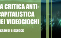 La critica anti-capitalista nei videogiochi – Il caso di Bioshock