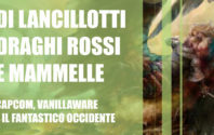 Di Lancillotti, draghi rossi e mammelle: Capcom, Vanillaware e il fantastico Occidente